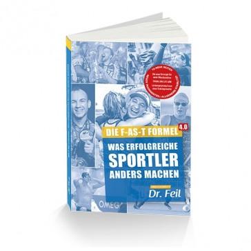 Buch: Die F-AS-T Formel 4.0 -  Was erfolgreiche Sportler anders machen